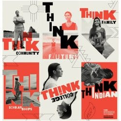 "The American Indian College Fund's ""Think Indian"" Community Awareness program awarded seven non-profit, accredited colleges and universities with $2,500 grants to promote the vibrancy of Native American students, scholarship, and communities."