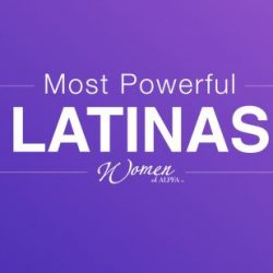 ALPFA women announce the Most Powerful Latinas